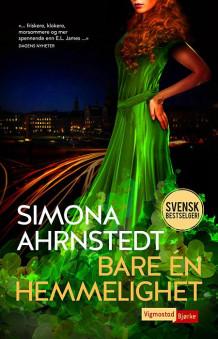 Bare én hemmelighet av Simona Ahrnstedt (Innbundet)